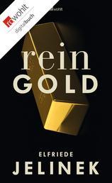 Rein Gold - Ein Bühnenessay