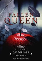 Fallen Queen - Ein Apfel, rot wie Blut
