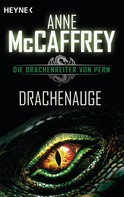 Anne McCaffrey: Drachenauge ★★★★★