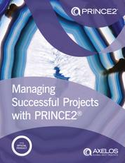 Managing Successful Projects with PRINCE2 2017 Edition