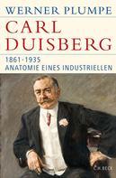 Werner Plumpe: Carl Duisberg