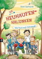 Sven Gerhardt: Die Heuhaufen-Halunken - Volle Faust aufs Hühnerauge ★★★★★