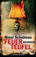 Ninni Schulman: Feuerteufel ★★★★