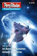 Falk-Ingo Klee: Planetenroman 59 + 60: Im Bann des Kometen / Geiseln der Sterne ★★