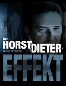 Mark Sectoren: Der Horst Dieter-Effekt