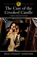Stanley Gardner: The Case of the Crooked Candle