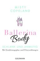 Misty Copeland: Ballerina Body