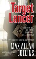 Max Allan Collins: Target Lancer