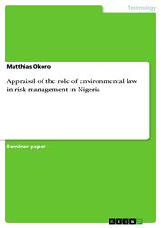 Appraisal of the role of environmental law in risk management in Nigeria