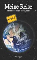 Dirk Prager: Meine Reise
