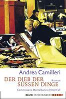 Andrea Camilleri: Der Dieb der süßen Dinge ★★★★
