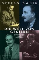 Stefan Zweig: Die Welt von Gestern ★★★★★