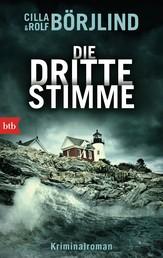 Die dritte Stimme - Kriminalroman