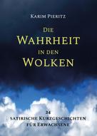 Karim Pieritz: Die Wahrheit in den Wolken
