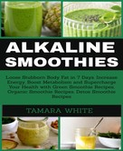 Tamara White: ALKALINE SMOOTHIE