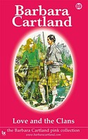 Barbara Cartland: Love and the Clans