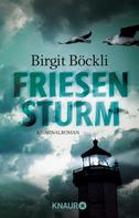 Birgit Böckli: Friesensturm ★★★★