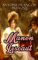 Antoine-Francois Prevost: Manon Lescaut