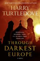Harry Turtledove: Through Darkest Europe