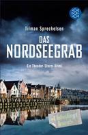 Tilman Spreckelsen: Das Nordseegrab ★★★★
