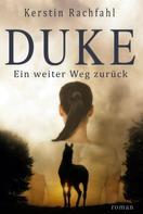 Kerstin Rachfahl: Duke - Ein weiter Weg zurück ★★★★★