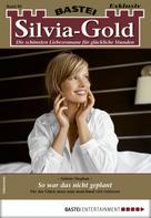 Sabine Stephan: Silvia-Gold 89 - Liebesroman