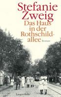Stefanie Zweig: Das Haus in der Rothschildallee ★★★★
