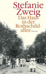 Das Haus in der Rothschildallee