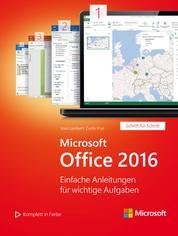 Microsoft Office 2016 (Microsoft Press) - Einfache Anleitungen für wichtige Aufgaben