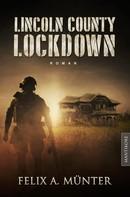 Felix A. Münter: Lincoln County Lockdown - Tödliche Fracht ★★★★
