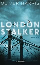 London Stalker - Roman