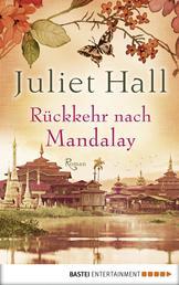 Rückkehr nach Mandalay - Roman