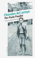 Pier Paolo Pasolini: Chavales del arroyo