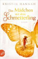 Kristin Hannah: Das Mädchen mit dem Schmetterling ★★★★★
