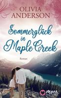 Olivia Anderson: Sommerglück in Maple Creek