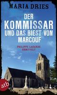 Maria Dries: Der Kommissar und das Biest von Marcouf ★★★★