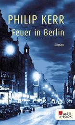 Feuer in Berlin - Die Berlin-Trilogie