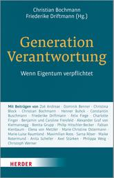 Generation Verantwortung - Wenn Eigentum verpflichtet