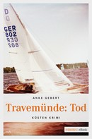 Anke Gebert: Travemünde: Tod ★★★★