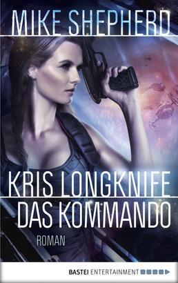 Kris Longknife: Das Kommando
