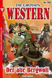 Die großen Western 190 - Der alte Bergwolf