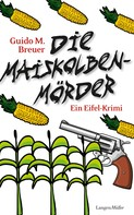 Guido M. Breuer: Die Maiskolbenmörder ★★