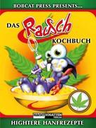 Bobcat Press: Das Rauschkochbuch ★