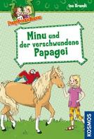 Ina Brandt: Ponyfreundinnen, 4, Minu und der verschwundene Papagei ★★★★★