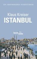 Klaus Kreiser: Istanbul ★★★