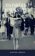 Gaston Leroux: Das Parfüm der Dame in Schwarz ★★★