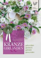 Barbara P. Meister: Kränze & Girlanden ★★★★