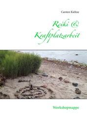 Reiki & Kraftplatzarbeit - Workshopmappe
