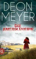 Deon Meyer: Die Amerikanerin ★★★★