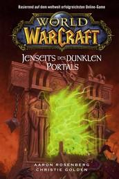 World of Warcraft: Jenseits des dunklen Portals - Roman zum Game